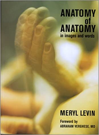 Anatomy Of Anatomy In Images And Words 9780970274403 Medicine