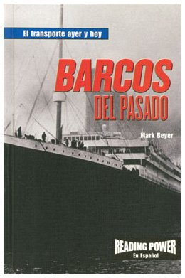 Barcos Del Pasado (El Tranporte Ayer y Hoy) (Spanish Edition) by Powerplus (Image #2)