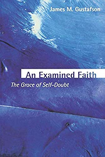 An Examined Faith (Warfield Lectures; 2000warfield Lectures; 2000)