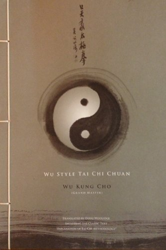 Wu Style Tai Chi Chuan