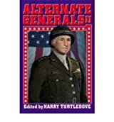 Alternate Generals: v. 2 [Paperback]