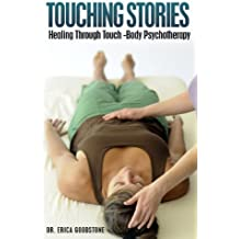 Touching Stories (Heal Me ... Please Book 3)