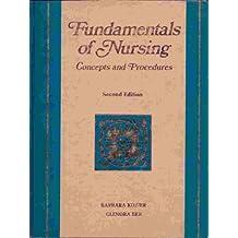 Fundamentals of Nursing: Concepts and Procedures
