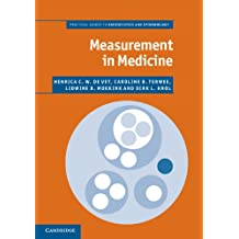 Measurement in Medicine (Practical Guides to Biostatistics and Epidemiology)