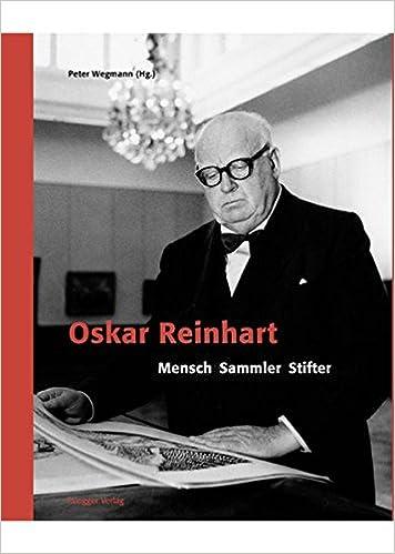 Oskar Reinhart: 9783725309849: Amazon.com: Books