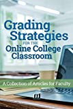 Grading Strategies for the Online College