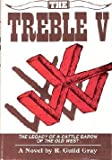 The Treble V, R. Guild Gray, 0533067596