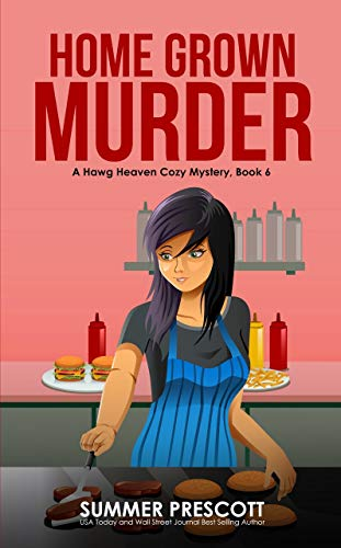 Home Grown Murder (Hawg Heaven Cozy Mysteries Book 6)