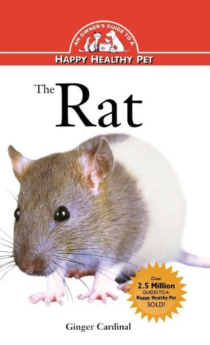 The Rat (An Owner's Guide to a Happy Healthy Pet)