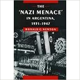 'Nazi Menace' in Argentina, 1931-1947