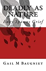 Deadly As Nature: Envy Spawns Grief (Volume 2)
