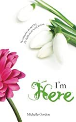 I'm Here (Visionary Collection) (Volume 4)