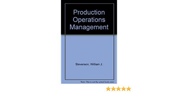 Production operations management william j stevenson production operations management william j stevenson 9780072476569 amazon books fandeluxe Image collections