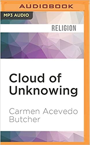 Cloud of unknowing with the book of privy counsel carmen acevedo cloud of unknowing with the book of privy counsel carmen acevedo butcher james patrick cronin 0889290860941 amazon books fandeluxe Gallery