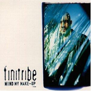 Finitribe - Mind My Make-Up