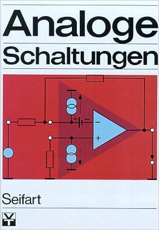 Analoge Schaltungen.: Amazon.de: Manfred Seifart: Bücher