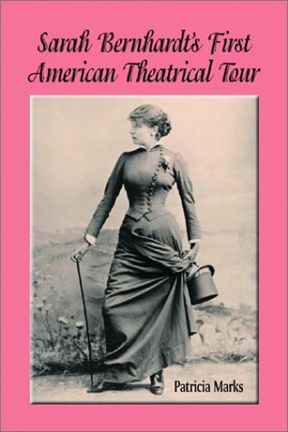 sarah-bernhardts-first-american-theatrical-tour-1880-1881
