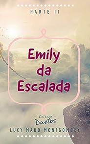Emily da Escalada (Coleção Duetos)