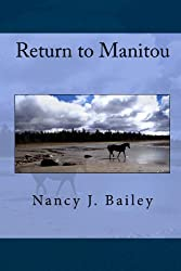Return to Manitou (Clifford the Horse Book 2)