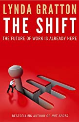 The Shift: How the Future of Work is Already Here