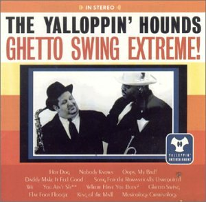 Ghetto Swing Extreme by Yalloppin Ent
