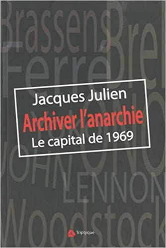 Archiver l'anarchie : Le capital de 1969 pdf, epub ebook
