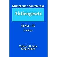 Münchener Kommentar zum Aktiengesetz, Band 2, §§ 53a-75, 2. Auflage (Münchner Kommentar)
