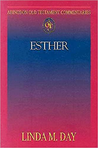 Abingdon Old Testament Commentary - Esther (Abingdon New Testament Commentaries)