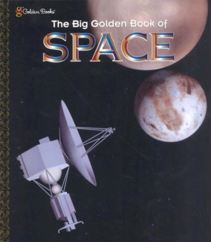 The Big Golden Book of Space