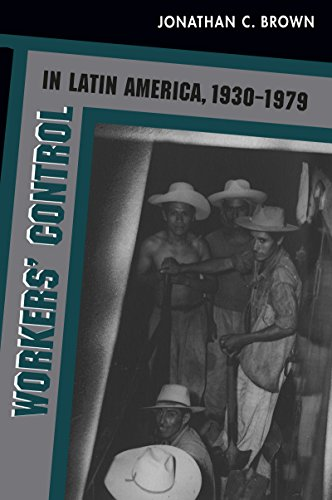 Workers' Control in Latin America, 1930-1979 (1979 Sugar)