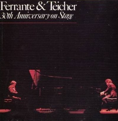 Ferrante & Teicher: 30th Anniversary On Stage (Gatefold Cover) (Avant-Garde Records) [2 Vinyl LP Set] [Stereo]