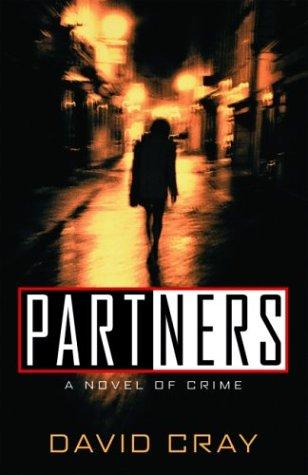 Read Online Partners: A Novel of Crime (Otto Penzler Books) pdf