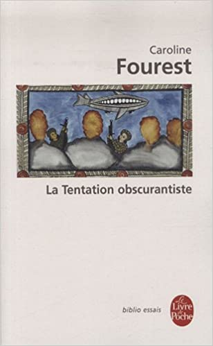 La Tentation Obscurantiste (Ldp Bib.Essais) (French Edition)