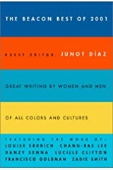 The Beacon Best of 2001: Great Writing by Women and Men of All Colors and Cultures (Beacon Anthology) Hardcover