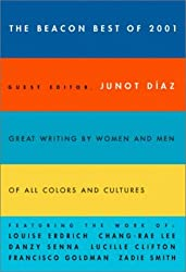 The Beacon Best of 2001: Great Writing by Women and Men of All Colors and Cultures (Beacon Best of ... Creative Writing by Women & Men of All Colors)