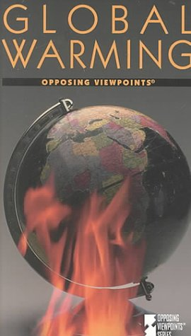 Global Warming: Opposing Viewpoints (Opposing Viewpoints Series)