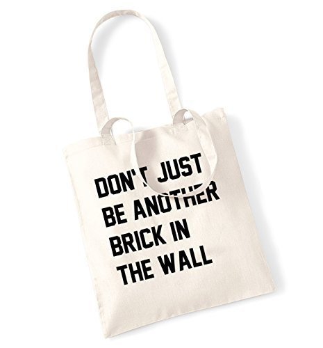 Don'T Just Be Another Brick In The Wall Tote Bag Funny Canvas Totes Shopping Bags Shopper Tote Causal Gifts for Women for Men (Don T Be Another Brick In The Wall)