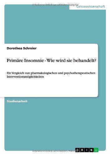 Primäre Insomnie - Wie wird sie behandelt? (German Edition) PDF