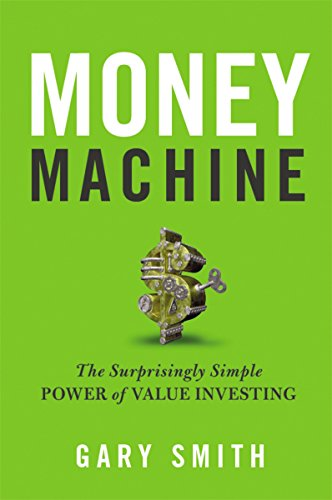 Money Machine: The Surprisingly Simple Power of Value Investing by AMACOM