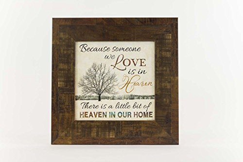 Heaven Framed (Because Someone You Love Is in Heaven Framed Art Decor Tree Restoration Wood Glittered 12x12
