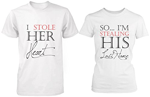 I Stole Her Heart, So I'm Stealing His Last Name Matching Couple Shirts ()