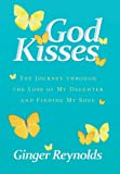 God Kisses, Ginger Reynolds, 1449796680