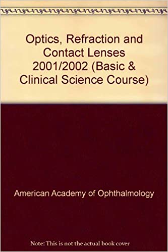 Optics refraction and contact lenses basic clinical science optics refraction and contact lenses basic clinical science course american academy of ophthalmology 9781560552161 amazon books fandeluxe Images