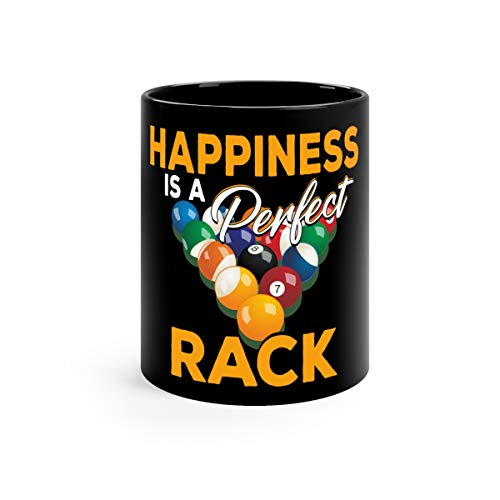 Happiness Is A Perfect Rack Funny Pool Billiards Cool Favorite Drink Mug Ceramic 11oz Black