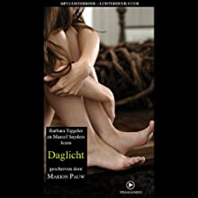 Daglicht [Daylight] Audiobook by Marion Pauw Narrated by Barbara Tiggeler, Marcel Snyders
