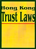 img - for Hong Kong Trust Laws book / textbook / text book