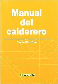 Manual Del Calderero por María Del Carmen Rodríguez Espiñeira