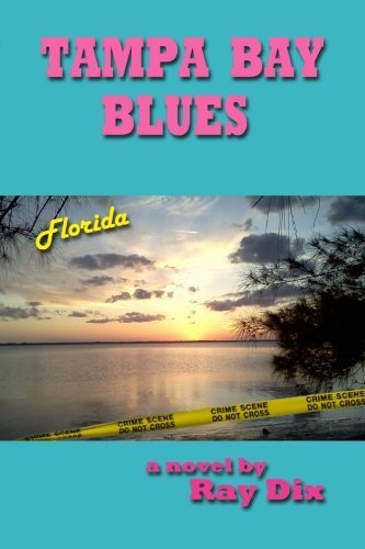 Tampa Bay Blues by Ray Dix (2012-06-21)