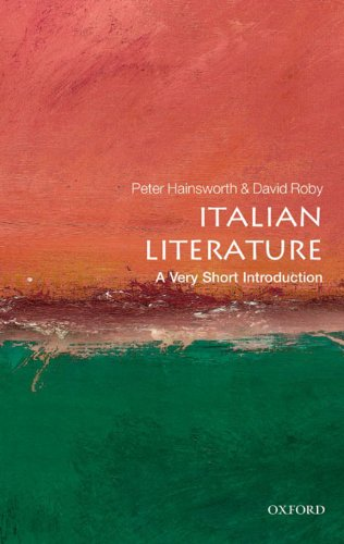 Italian Literature: A Very Short Introduction (Very Short Introductions)