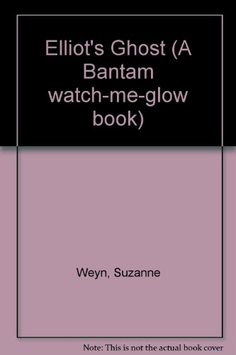 Price comparison product image ELLIOT'S GHOST (Bantam Watch-Me-Glow Book)